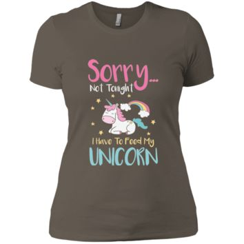 Sorry... Not Tonight. I Have To Feed My Unicorn Ladies' Boyfriend T-Shirt