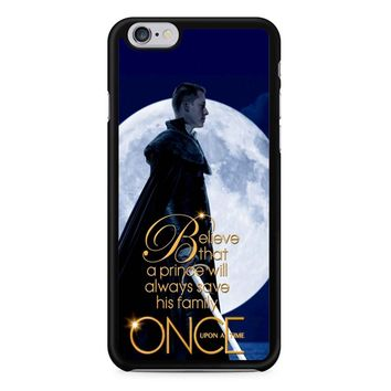 Once Upon A Time Believe A Prince iPhone 6/6S Case