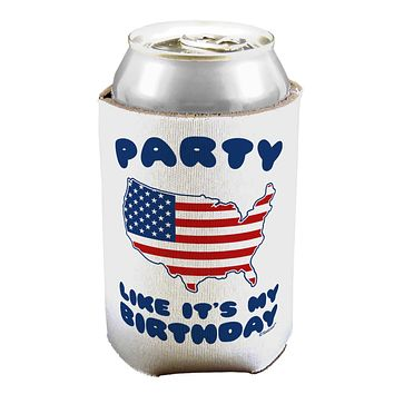 Party Like It's My Birthday - 4th of July Can / Bottle Insulator Coolers