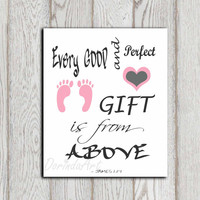 Christian scripture James 1:17 Every good and perfect Pink gray white Little girls bedroom decor print New baby girl Baby shower DOWNLOAD