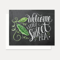 Welcome Little Sweet Pea  - A2 Note Card