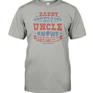 Uncle Knows Everything Funny Father's Day Gift T-Shirt Men