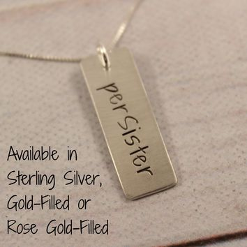 """perSister"" - Sterling Silver, Gold or Rose Gold Necklace #SIL"
