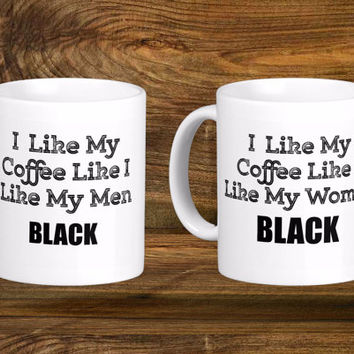 Cute Funny Coffee Cup, Funny Racial Coffee Mug, Sexual Preference Coffee Cup Mugs With Quotes, 11oz, 15oz, Cups