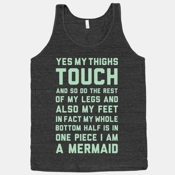 Yes My Thighs Touch I am A Mermaid | HUMAN