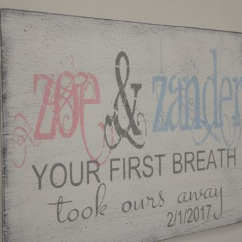 Your First Breath Took Ours Away Nursery Decor