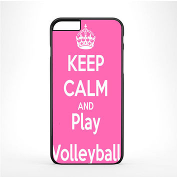Keep Calm Play On Volleyball Pink Iphone 6 Plus | 6s Plus Case