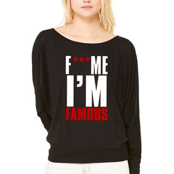 fuck me i am famous WOMEN'S FLOWY LONG SLEEVE OFF SHOULDER TEE