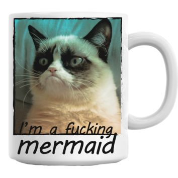 I'm A Fu*** Mermaid (Grumpy Cat) Mug