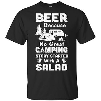 Beer Because No Great Camping Story Started With A Salad