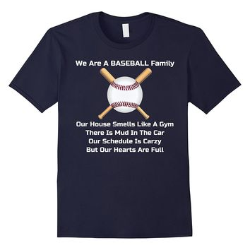 We Are A Baseball Family Love Sports Bat Ball Glove T-Shirt
