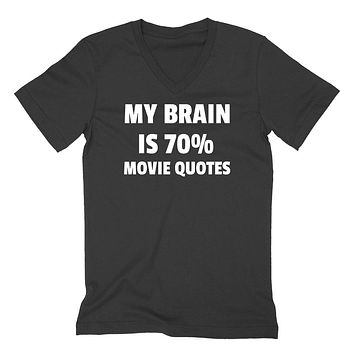 My brain is 70% movie quotes  funny cool trending gift ideas for her for him humor joke gift  V Neck T Shirt