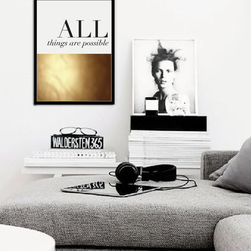 """Real Gold Foil Poster """"All things are possible"""", Gold Foil, Typographic print, Wall Art, Gold Foil Decor, Wall Decor, Inspirational Quote."""