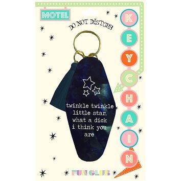 Twinkle Twinkle Little Star, What A Dick I Think You Are Keychain in Black