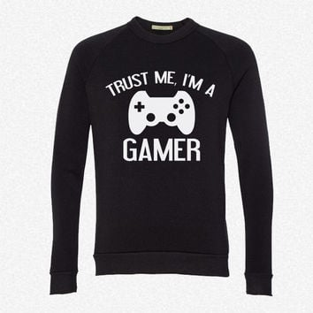 Trust me, I'm a GAMER fleece crewneck sweatshirt