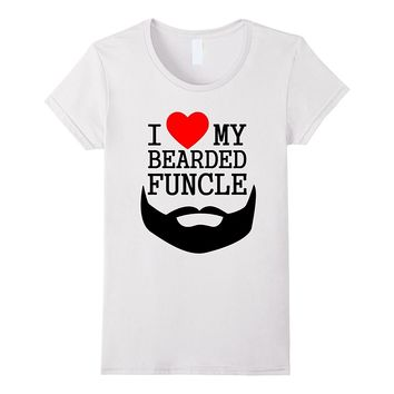 I Love My Bearded Funcle Uncle of Nephew Niece Gift T Shirt