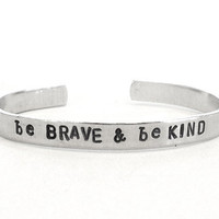 be brave be kind - inspirational jewerly hand stamped silver bracelet