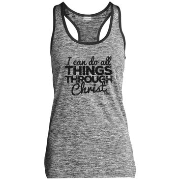 I CAN DO ALL THINGS THROUGH CHRIST Ladies' Moisture Wicking Electric Heather Racerback Tank