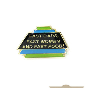 Fast Life Vintage Pin