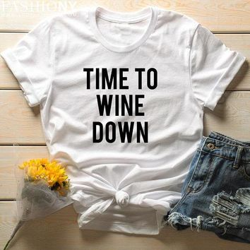 Time to Wine Down T-Shirt funny team slogan tees party shirts art grunge aesthetic tumblr women unisex gift t shirt family shirt