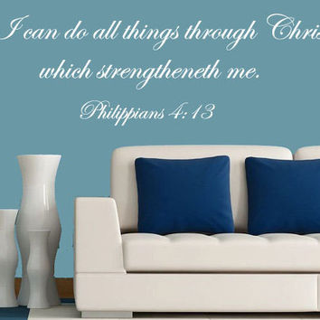 Bible Verse Decal - Philippians 4:13 Vinyl Wall Art Decal - I Can Do All Things Through Christ