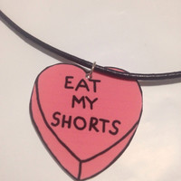 Eat my shorts necklace