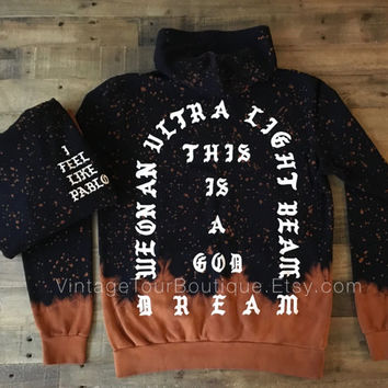 I Feel Like Pablo Bleached Tie Dye Hoodie The Life of Pablo Tour Kanye West Yeezy Merch