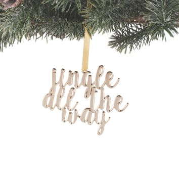 Jingle All The Way Script Ornament