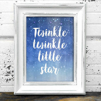 Twinkle Twinkle Little Star Print  // Nursery Print // Instant Download Twinkle twinkle little star nursery print,nursery art,nursery print,