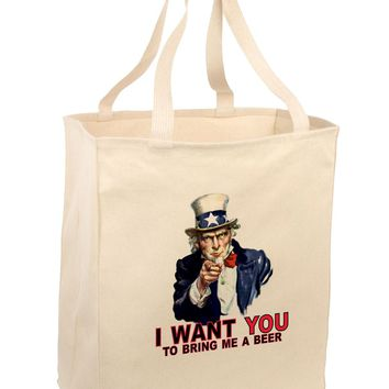 Uncle Sam I Want You to Bring me a Beer  Large Grocery Tote Bag