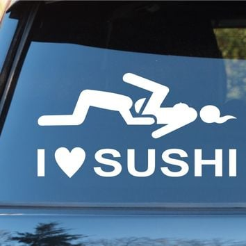 I Love Sushi Funny Car Window Windshield Lettering Decal Sticker Decals Stickers JDM Drift DUB VW Stance Lowered