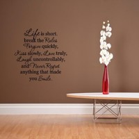 Life is short. break the Rules Forgive quickly, kiss slowly VINYL WALL DECALS:Amazon:Home Improvement