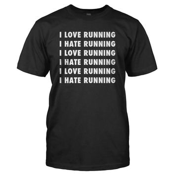 Love Hate Relationship - Running - T Shirt