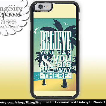 Retro Summer Iphone 6 case 6 Plus Believe You Can Quote Blue Vintage Look Palm Tree Beach Iphone 4 4s 5 5s 5c 6 6+ Ipod Touch Cover