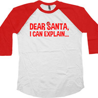 Funny Christmas Raglan Dear Santa Presents For Christmas American Apparel Raglan Christmas Presents Gifts For Xmas Xmas Raglan Tee - SA415