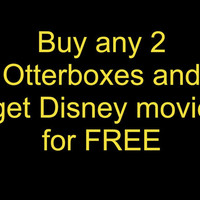 Buy any 2 otterboxes and get FREE Disney movie