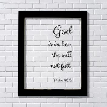 God is in her, she will not fall. - Psalm 46:5 - Floating Scripture Bible Verse Decor - Female Faith