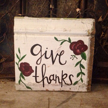 Give thanks old molding sign.