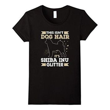 This Isn't Dog Hair It's Shiba Inu T-Shirts - Ladies Crew Neck Novelty Top Tee