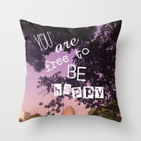 You are free to be happy! Throw Pillow by Louise Machado
