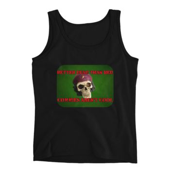 Ladies' Tank - Better Dead than Red