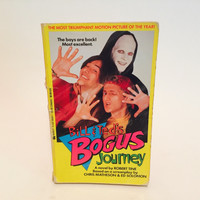 Bill & Ted's Bogus Journey Film Novelization 1991 Paperback