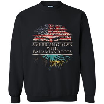 American Grown with Bahamian Roots - Bahamas T-Shirt Printed Crewneck Pullover Sweatshirt