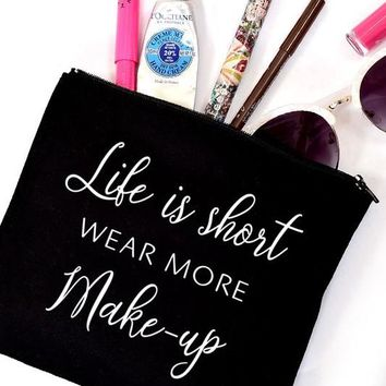 Life is short, wear more make-up | Canvas Make Up Bag