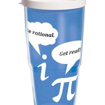 Be Rational. Get Real! - Wrap with Lid | 24oz Tumbler | Tervis®