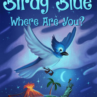 Birdy Blue: Where Are You?