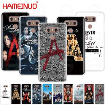HAMEINUO Pretty Little Liars TV case phone cover for LG G7 Q6 G6 MINI G5 K10 K4 K8 2017 2016 X POWER 2 V20 V30 2018