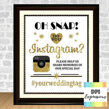 Custom Instagram Wedding Printable Art, Instagram Wedding Sign, Gold Wedding Decor, Oh Snap! Do You Instagram? Gold Glitter Instagram Sign