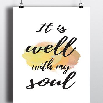 It is well with my soul Quote Art Print - Unframed