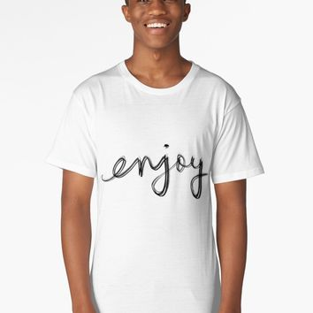 "'""enjoy"" hand drawn typography' Long T-Shirt by BillOwenArt"